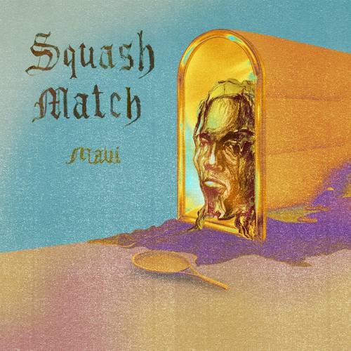 SQUASHMATCH [prod. Cay]