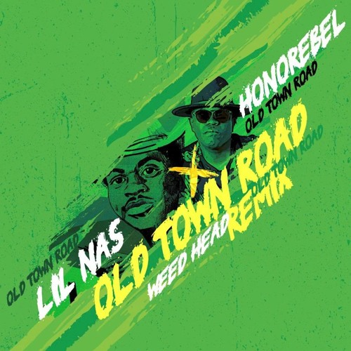 "Lil Nas X Ft Honorebel ""Weed Head"" (Old Town Road) Reggae Remix"