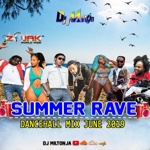 DANCEHALL SUMMER RAVE MIX (JUNE 2019 CLEAN) DJ MILTON by