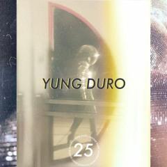 ILLINOISE RADIO EPISODE 25: YUNG DURO