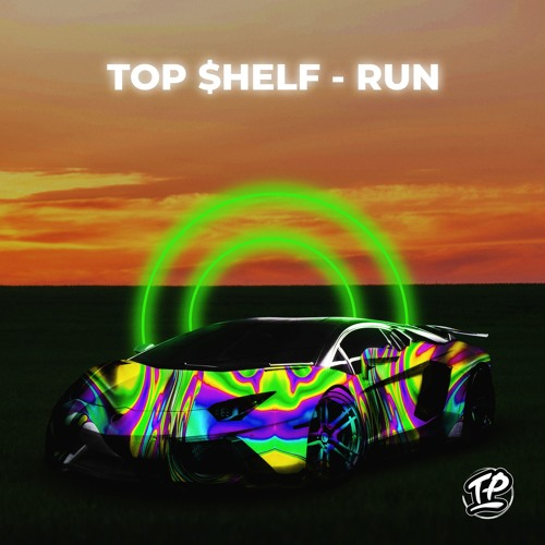 TOP $HELF - RUN