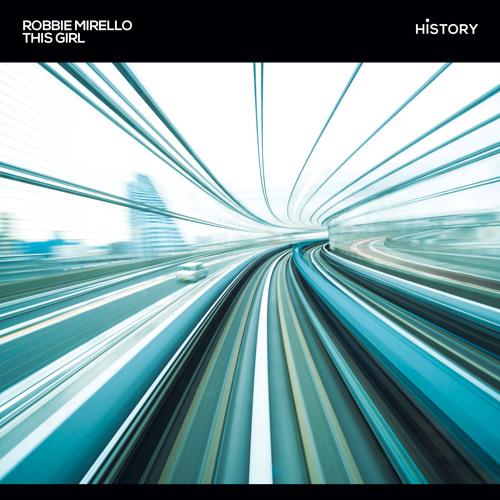 Robbie Mirello - This Girl (Original Mix)
