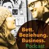Intro   Bett. Beziehung. Business. Podcast   Gemeinsam selbstständig