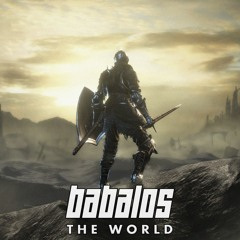 Babalos - The World (2SFH Tribute)