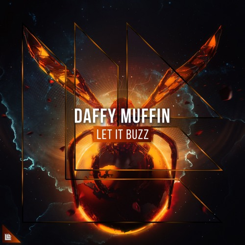 Daffy Muffin - Let It Buzz