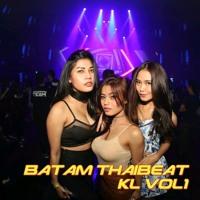 BATAM THAIBEAT KL VOL1 Artwork