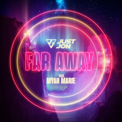 Far Away Featuring Myah Marie