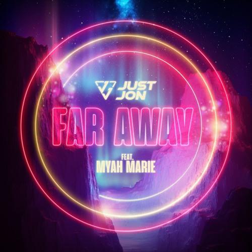 Far Away Ft Myah Marie (Club Mix)