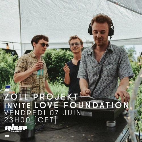 Rinse France | Zoll Projekt invites Love Foundation | Jun. 07 2019