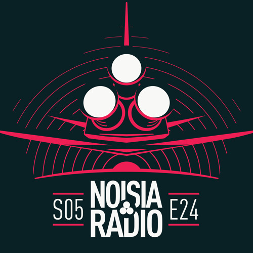NOISIA — Noisia Radio S05E24 (12.06.2019)