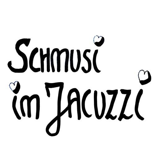 Schmusi Im Jacuzzi • SNITAL & TÚRNVATER JAM