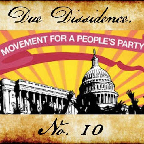 10. w/Nick Brana - The Movement for a People's Party