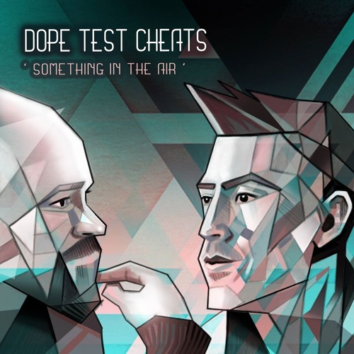 Dope Test cheats - Something In The Air (Edzy MX)