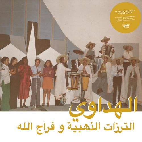 Attarazat Addahabia & Faradjallah - Albaki الباكي(Habibi Funk 011)