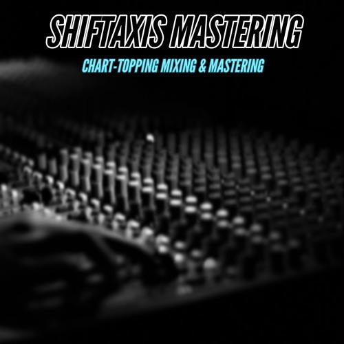 ShiftAxis Mastering Service