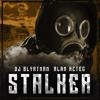 DJ Blyatman & Alan Aztec - Stalker