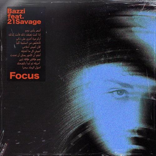 Focus feat. 21 Savage