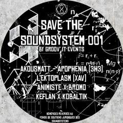 AKousMaTT - A Neverending Struggle - (Save The Soundsystem 001 - Benefit EP)