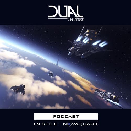 Inside Novaquark - A Dual Universe Podcast #2
