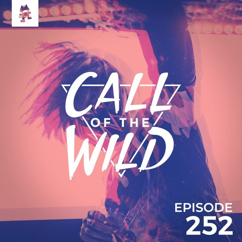 252 - Monstercat: Call of the Wild by Monstercat   Free Listening on