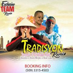 Tradisyon Tonymix (Remix) - Dj Snake Haïti