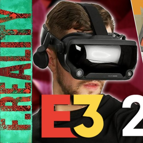E3VR 2019 Special Episode - Espire One, Boneworks, Solaris, Meat Fortress And Much More Coming Soon