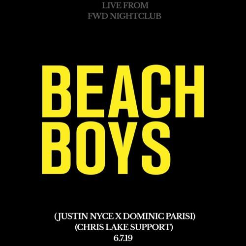 Beach Boys (@justinnyce x @DominicParisi) live at FWD Nightclub - 6/7/19 (Chris Lake Support)