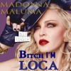 Madonna, Maluma   😜 Bitch I'm Loca 😜 FUri DRUMS Tel Aviv Pride House Remix FREE !DOWNLOAD!