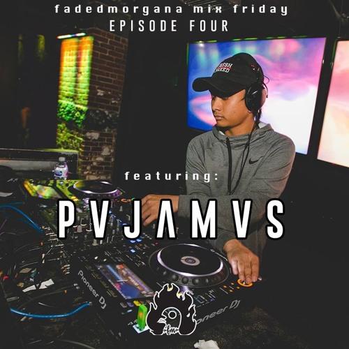 FM Mix Fridays - S1E4 - PVJAMVS