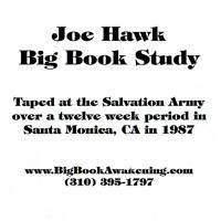 Joe Hawk Big Book Study Week 3