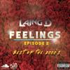 FEELINGS EP. 2 -- (BEST OF 2000's) -- LAING D the DJ