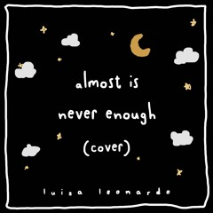 Almost Is Never Enough Cover