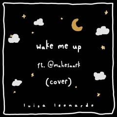 Wake Me Up Cover (ft. @mahesaark)