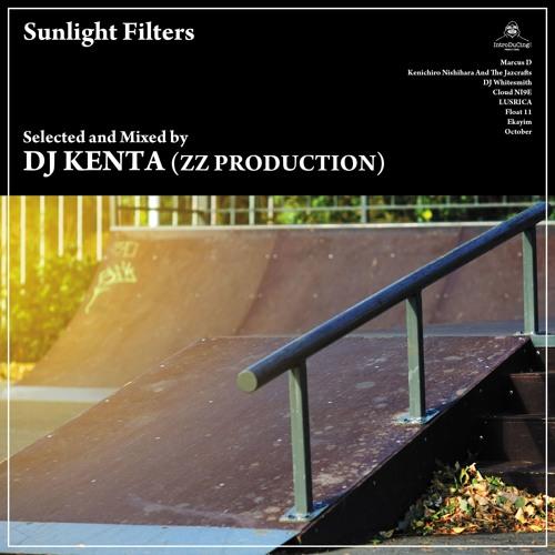 DJ KENTA(ZZ PRODUCTION)「Sunlight Filters」digest mix