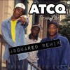 Stressed Out - A Tribe Called Quest (JSquared Remix)
