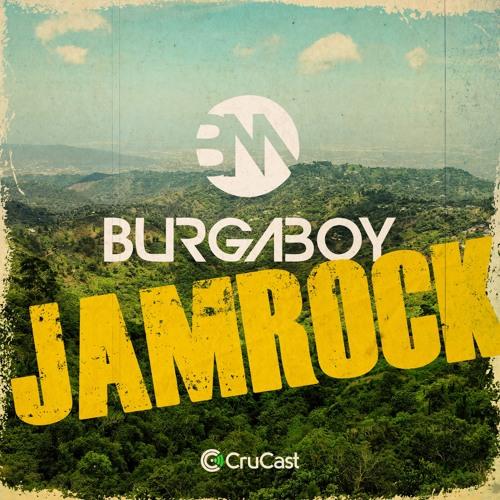 Burgaboy - Jamrock