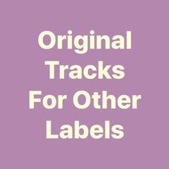 Original Tracks For Other Labels (Faixas Originais Para Outros Selos)