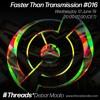 12/06/19 - Faster Than Transmission #016 (Threads*DEBAR MAALO)