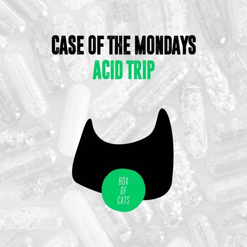 BOC068 - Case Of The Mondays - Acid Trip EP