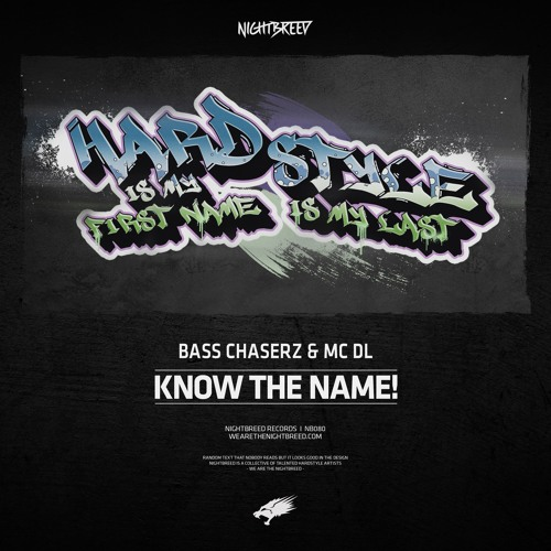 Bass Chaserz & MC DL - Know The Name! (OUT NOW)