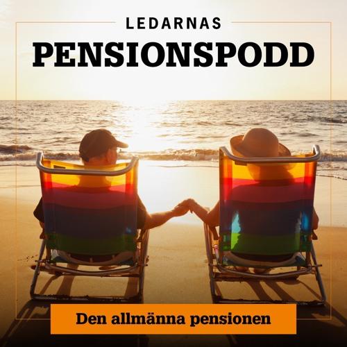Ledarnas Pensionspodd: 1. Den allmänna pensionen