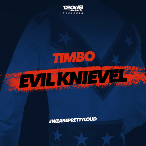 Timbo - Evil Knievel (Preview) [OUT NOW]