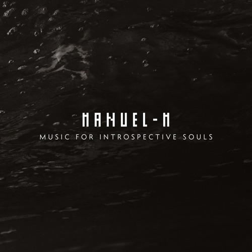 Manuel-M - Music From Introspective Souls