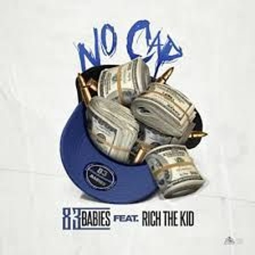 83 Babies - No cap Instrumental by Rich The Kid | Free