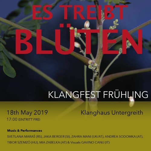 "Klanghaus Untergreith Klangfest ""Es Treibt Blüten Live"" @ Radio Agora FM 105,5  180519"