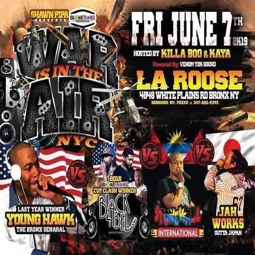 Stone Wall Vs Young Hawk Vs Jah Works Vs Black Label 6/19 (War Is In The Air)