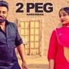 2 Peg (Full Audio) Harsimran, Afsana Khan - Guys In Charge - Lavi Tibbi - Latest Punjabi Songs 2019