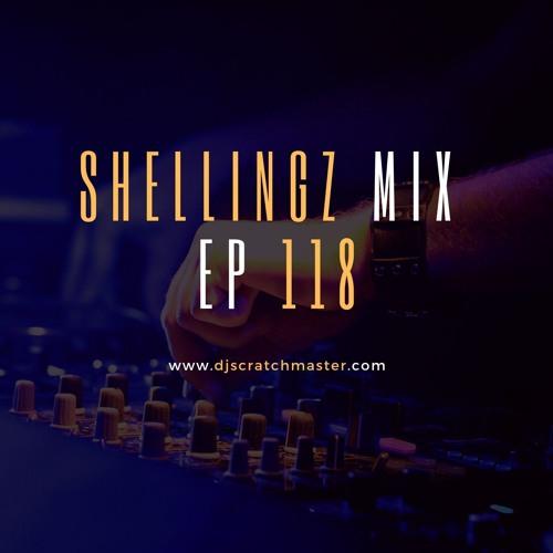 Shellingz Mix EP 118