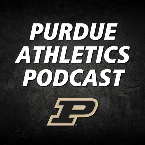 Purdue Athletics Podcast | Season 2, Episode 32 (6/14/19)