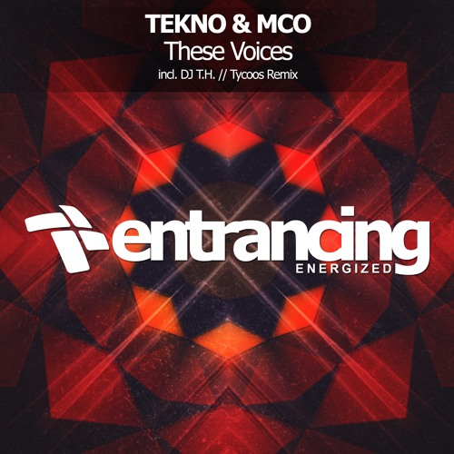 TEKNO & MCO - These Voices (DJ T.H. Remix)